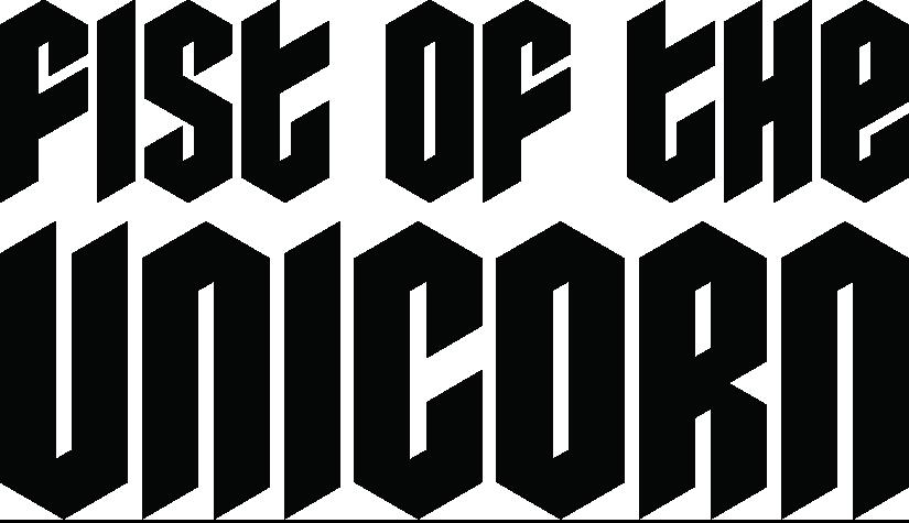 FIST OF THE UNICORN
